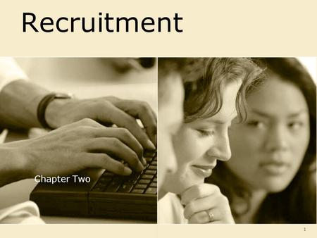 Recruitment Chapter Two.