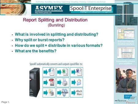 Report Splitting and Distribution What is involved in splitting and distributing? What is involved in splitting and distributing? Why split or burst reports?