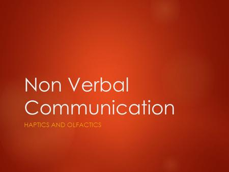 Non Verbal Communication