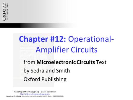 The College of New Jersey (TCNJ) – ELC251 Electronics I  Based on Textbook: Microelectronic Circuits by Adel S. Sedra.
