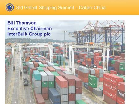 3rd Global Shipping Summit – Dalian-China