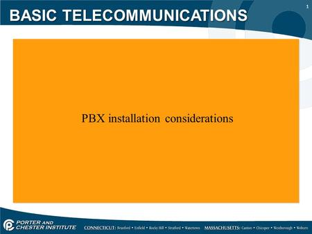 1 PBX installation considerations BASIC TELECOMMUNICATIONS.