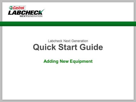 Labcheck Next Generation Quick Start Guide