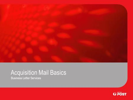 Acquisition Mail Basics Business Letter Services.