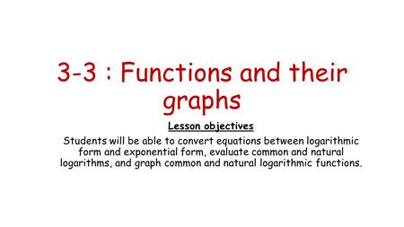 3-3 : Functions and their graphs