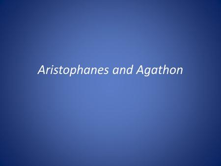 Aristophanes and Agathon. Recap: Lecture 2 I.Pausanias' speech I.Introduces distinction II.Erastes-erōmenos relation III.Voluntary slavery II.Eryximachus'
