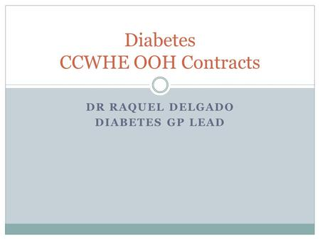 Diabetes CCWHE OOH Contracts
