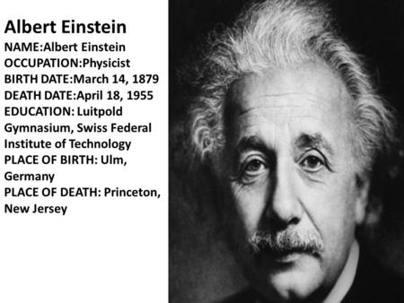 a biography of albert einstein austrian physicist Albert einstein: albert einstein, german-born physicist who developed the special and general theories of relativity and won the nobel prize for physics in 1921 for his explanation of the photoelectric effect einstein is generally considered the most influential physicist of the 20th century.