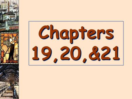 Chapters 19,20,&21. https://www.youtube.com/watch?v=zhL5DCizj5chttps://www.youtube.com/watch?v=zhL5DCizj5chttps://www.youtube.com/watch?v=zhL5DCizj5c.