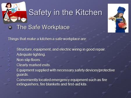 Safety in the Kitchen The Safe Workplace