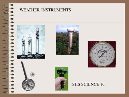 WEATHER INSTRUMENTS SHS SCIENCE 10.