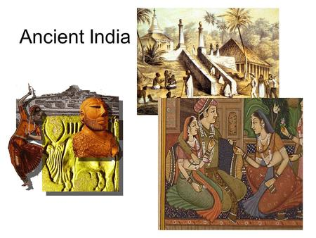 Ancient <strong>India</strong>.