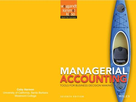 1-1. 1-2 Managerial Accounting 1 Learning Objectives Identify the features of managerial accounting and the functions of management. Demonstrate how to.