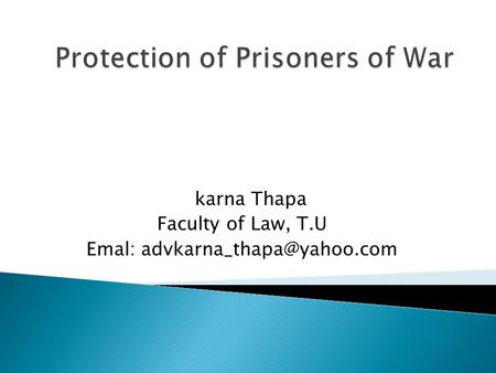 Karna Thapa Faculty of Law, T.U Emal: