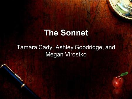 The Sonnet Tamara Cady, Ashley Goodridge, and Megan Virostko.