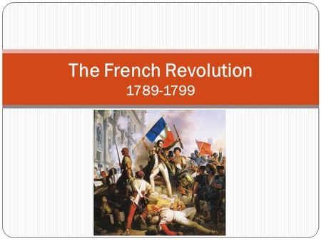 the causes of the french revolution of 1789 history essay Read causes of the french revolution of 1789 free essay and over 88,000 other research documents causes of the french revolution of 1789 the french revolution of 1789 had many long-range.