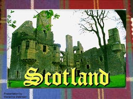 Presentation by Marianne Østensen. Scottish National Anthem ~ Flower Of Scotland (Lyrics)