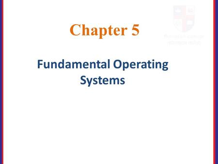 Fundamental Operating Systems