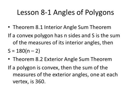 5 2 Exterior Angles Of A Polygon Homework Lesson 5 2 Ppt Download