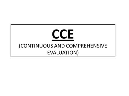 CCE (CONTINUOUS AND COMPREHENSIVE EVALUATION). SPLIT UP SYLLABUS FOR 2012-2013 CLASS VIII.