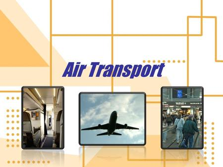 Air Transport. What is Air Transport? Air transport includes moving passengers, and their personal belongings, from one location to another by plane.