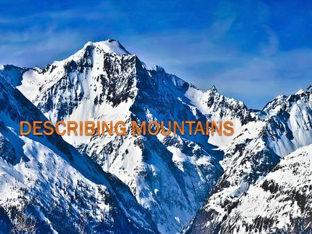 "What is a Mountain?  ""A natural elevation of the earth's surface rising more or less abruptly to a summit""  Fun Fact: Sutter Buttes = smallest mountain."