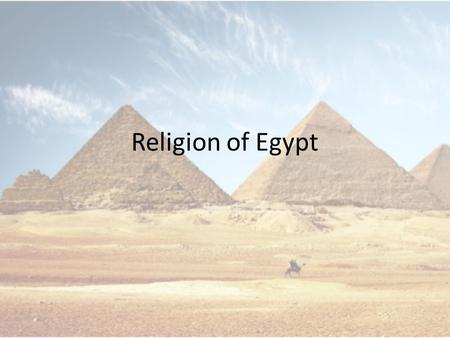 Religion of Egypt.