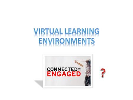 Define a VLE A virtual learning environment (VLE) is a software system designed to support teaching and learning software