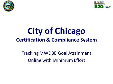 City of Chicago Certification & Compliance System