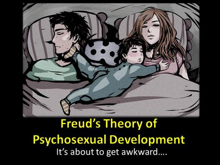 Freud's Theory of Psychosexual Development
