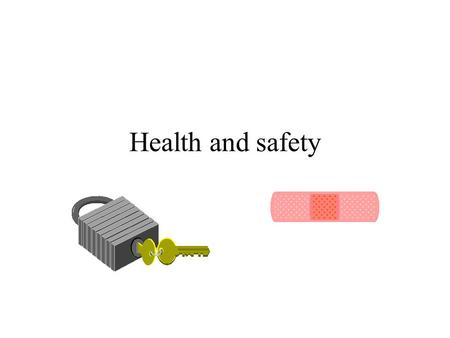 Health and safety. Definitions of health and safety Health –A state of complete physical, mental and social well being and not merely the absence of infirmity.