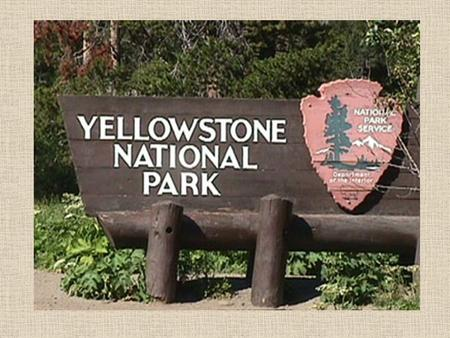 Yellowstone National Park is America's first national park, established by the US Congress and signed into law by President Ulysses S. Grant on March.