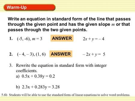 Write a quadratic function in standard form whose graph passes through the points
