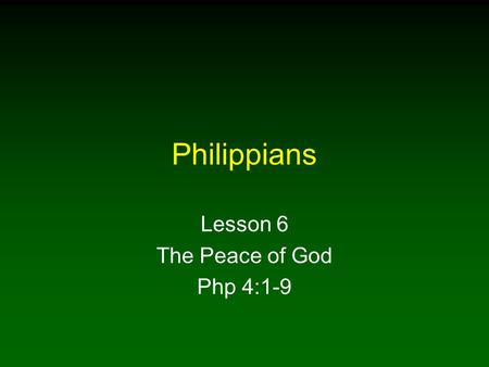 Philippians Lesson 6 The Peace of God Php 4:1-9. 2 Paul Empties Himself To Gain Christ 1.Warning against false teachers Php 3:1- 3 2.Paul empties himself.