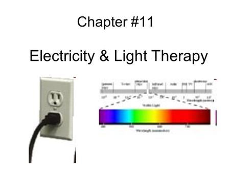 Electricity & Light Therapy