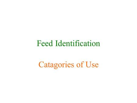 Feed Identification Catagories of Use. Legume Alfalfa.