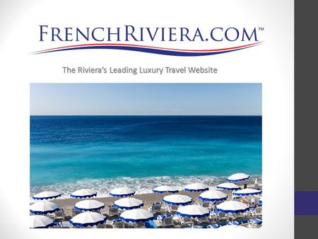 The Riviera's Leading Luxury Travel Website. FrenchRiviera.com is part of the CitiesPlanet Network of 57 cities that represent more than 4.2 million people.