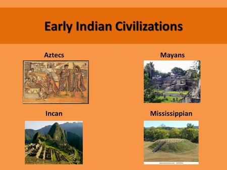 Early Indian Civilizations