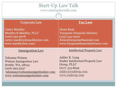 Start-Up Law Talk  1 Corporate Law Carter Mackley Mackley & Mackley, PLLC (206) 249-9678