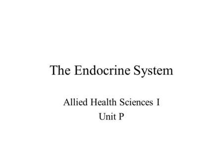 Allied Health Sciences I Unit P