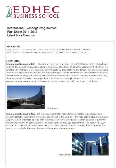 International Exchange Programmes Fact Sheet 2011-2012 Lille & Nice Campus.