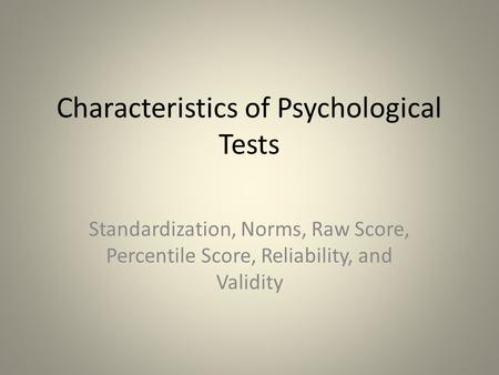 Characteristics of Psychological Tests