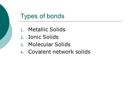 CHEMICAL BONDING Covalent Bonding. Overview Bonding ...