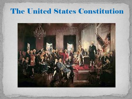 The United States Constitution. Facts about the Constitution.