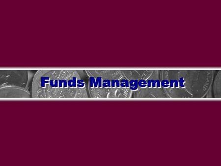 Funds Management SCT Banner Financial Aid 4.02IntroductionsIntroductions  Name  Organization  Title/Function  Job Responsibility  SCT Banner Experience.