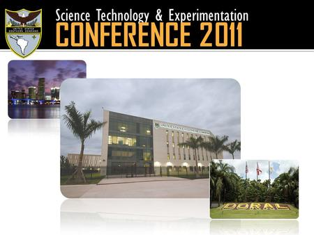 Science Technology & Experimentation CONFERENCE 2011.