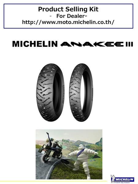 Product Selling Kit -For Dealer-  MICHELIN.