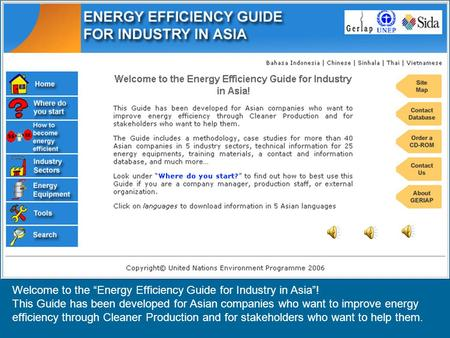 "Welcome to the ""Energy Efficiency Guide for Industry in Asia""! This Guide has been developed for Asian companies who want to improve energy efficiency."