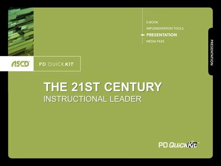THE 21ST CENTURY INSTRUCTIONAL LEADER