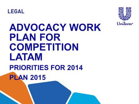 Advocacy work plan for competition latam priorities for 2014 Plan 2015